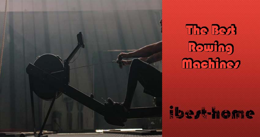 The Best Rowing Machines